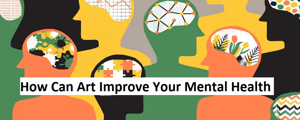 Art Can Improve Your Mental HealthHD